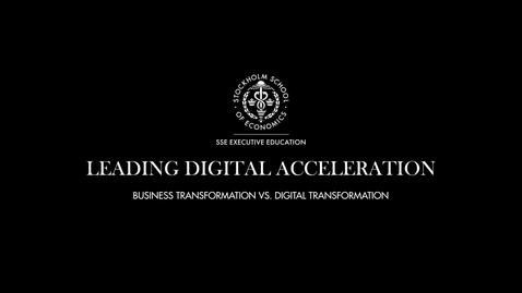Thumbnail for entry Business Transformation vs. Digital Transformation