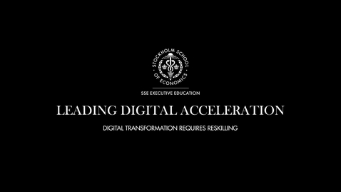 Thumbnail for entry Digital Transformation Requires Reskilling