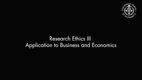 Thumbnail for entry Research Ethics III – Application to Business and Economics