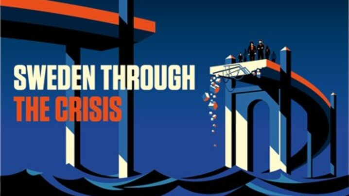 Thumbnail for channel SWEDEN THROUGH THE CRISIS