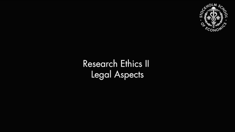 Thumbnail for entry Research Ethics II – Legal Aspects