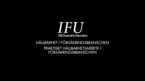 Thumbnail for entry IFU Karin Stenmar - Praktiskt hållbarhetsarbete i försäkringsbranschen