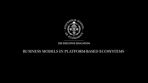 Thumbnail for entry Business models in Platform-based ecosystems