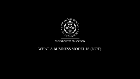 Thumbnail for entry What a Business model is (not)