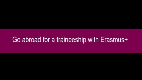 Thumbnail for entry Formalities Erasmus+ traineeship