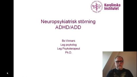Thumbnail for entry Neuropsykiatrisk störning ADHD & ADD_BO VINNARS