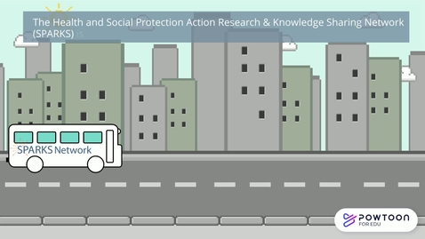 Thumbnail for entry SPARKS Network (Health and Social protection Action Research and Knowledge Sharing)