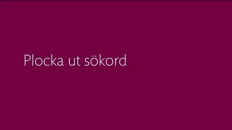 Thumbnail for entry Plocka ut sökord