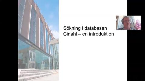 Thumbnail for entry Söka i Cinahl - en introduktion