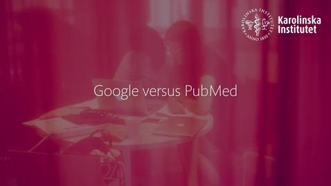 Thumbnail for entry Google VS PubMed