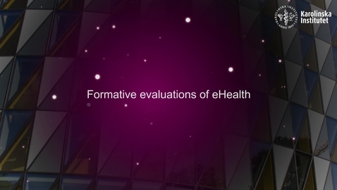 Thumbnail for entry eHealth Formative evaluations of eHealth