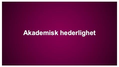 Thumbnail for entry Akademisk hederlighet