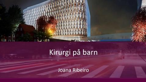 Thumbnail for entry Kirurgi på barn VT21- del 1