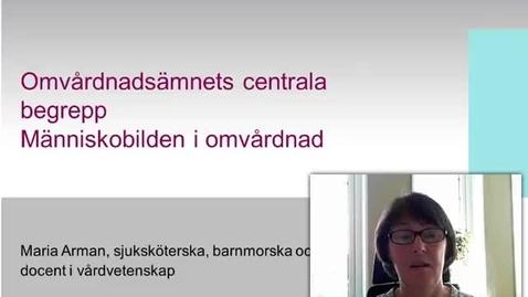 Thumbnail for entry Omvårdnadens begrepp Människobilden (med undertext)