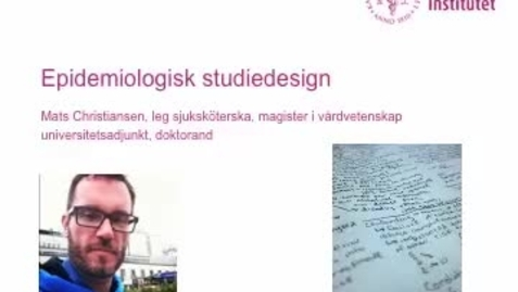 Thumbnail for entry Epidemiologisk studiedesign