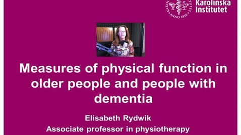 Thumbnail for entry Measures of physical function in older people and people with dementia