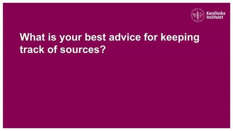 Thumbnail for entry Doctoral students on how to keep track of sources
