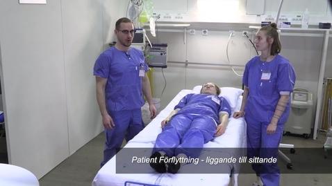 Thumbnail for entry Patient Förflyttning - liggande till sittande