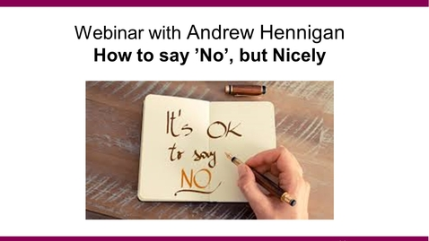 Thumbnail for entry How-to-say-no_Andrew-Hennigan_201105