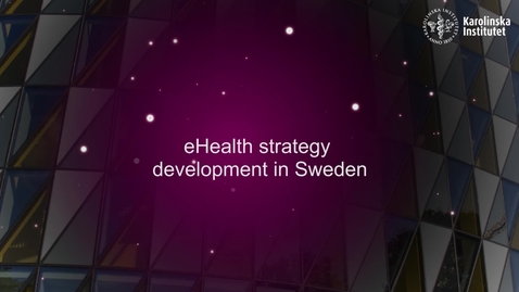 Thumbnail for entry eHealth strategy development in Sweden