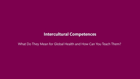 Thumbnail for entry Intercultural Competences