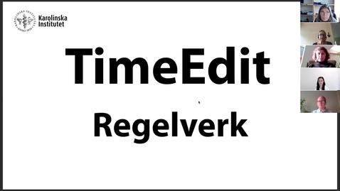Thumbnail for entry TimeEdit Regelverk