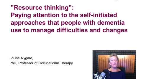 Thumbnail for entry Paying attention to the self-initiated approaches used by people with dementia