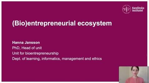 Thumbnail for entry (Bio)entrepreneurship ecosystem