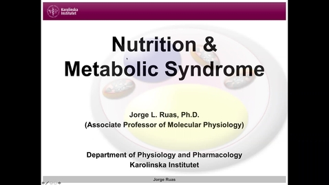 Thumbnail for entry Nutrition and Metabolic Syndrome