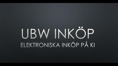 Thumbnail for entry 1.Beställning UBW Inköp