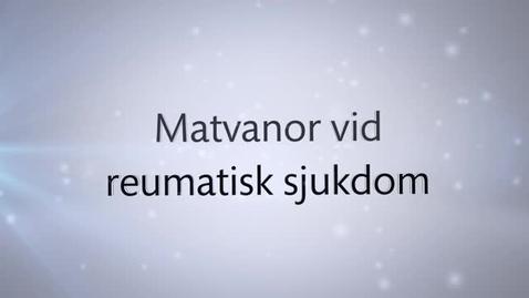 Thumbnail for entry Matvanor vid reumatisk sjukdom