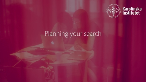 Thumbnail for entry Planning your search