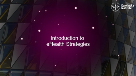 Thumbnail for entry eHealth Introduction to eHealth Strategies