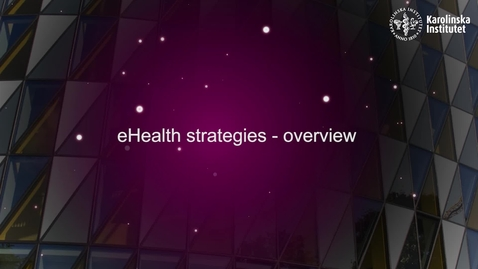 Thumbnail for entry eHealth strategies overview