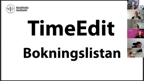 Thumbnail for entry TimeEdit Bokningslistan och Objektslistan