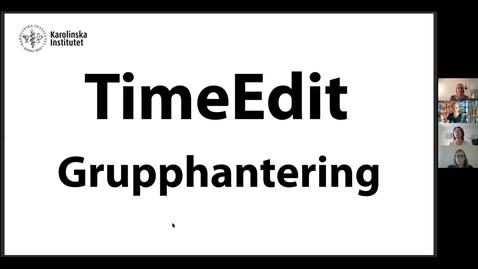 Thumbnail for entry TimeEdit  Grupphantering