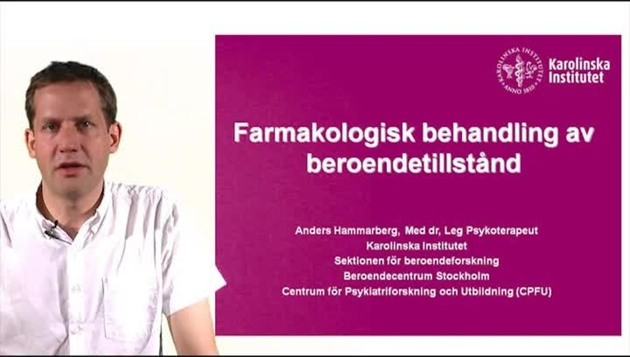 FARMAKOLOGISK BEHANDLING_ANDERS HAMMARBERG