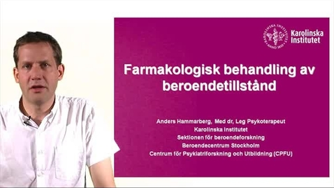 Thumbnail for entry FARMAKOLOGISK BEHANDLING_ANDERS HAMMARBERG