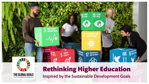 Thumbnail for entry Rethinking Higher Education Inspired by the Sustainable Development Goals (Part 2)
