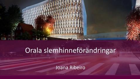 Thumbnail for entry Munslemhinneförädringar VT21