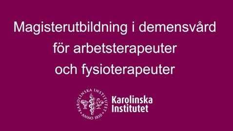 Thumbnail for entry Magisterutbildning i demensvård för arbets- och fysioterapeuter