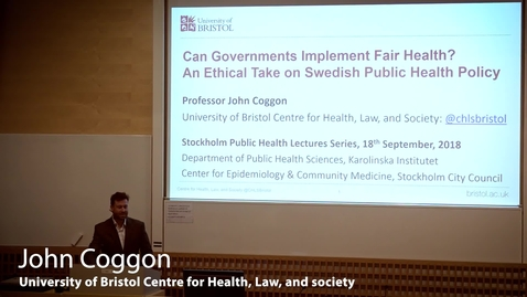 Thumbnail for entry Stockholm Public Health Lecture: Professor John Coggon