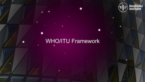 Thumbnail for entry eHealth WHO/ITU framework