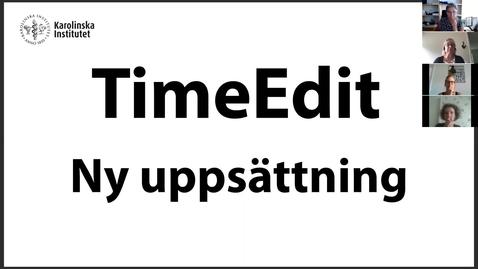 Thumbnail for entry TimeEdit Ny uppsättning (fördjupad)