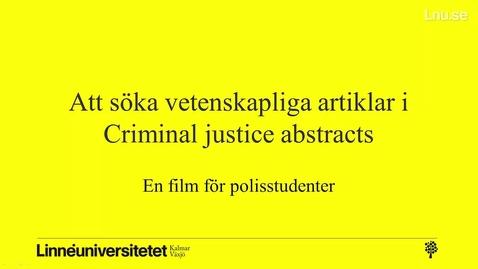Thumbnail for entry Att söka vetenskapliga artiklar i Criminal Justice Abstracts