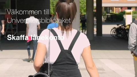 Thumbnail for entry Skaffa lånekonto