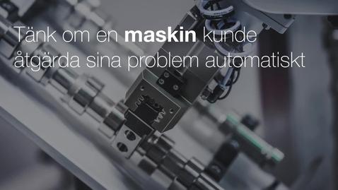 Miniatyr för mediepost Tänk om en maskin kunde åtgärda sina problem automatiskt