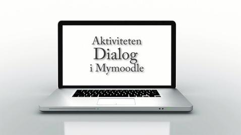 Miniatyr för mediepost Aktiviteten Dialog i Mymoodle / The Dialogue activity