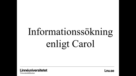 Thumbnail for entry Informationssökning enligt Carol