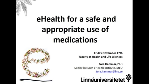 Miniatyr för mediepost eHealth for a safe and appropriate use of medications